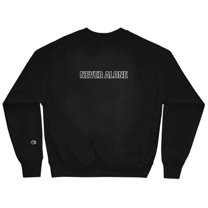 BADVIBESONLY® X CHAMPION NEVER ALONE SWEATSHIRT (BACK)