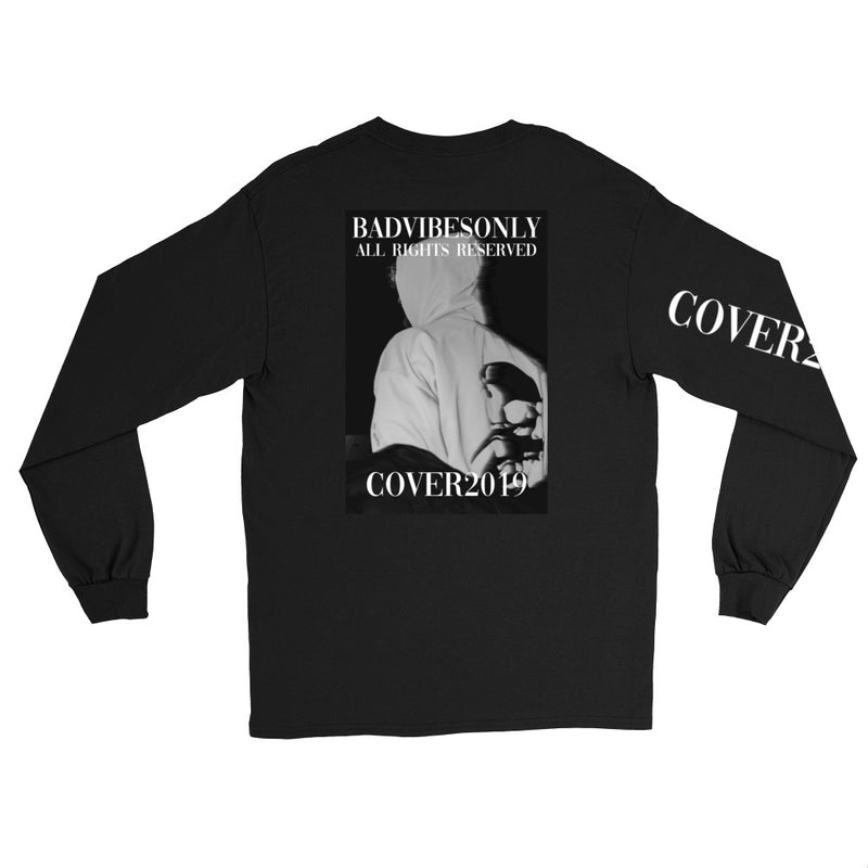 BADVIBESONLY® BLACK COVER2019 LONG SLEEVE T-SHIRT (BACK)