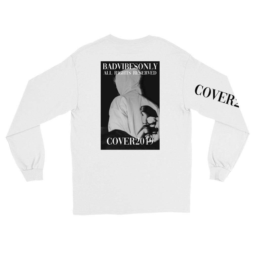 BADVIBESONLY® WHITE COVER2019 LONG SLEEVE T-SHIRT (BACK)