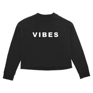 VIBES CROPPED SWEATSHIRT