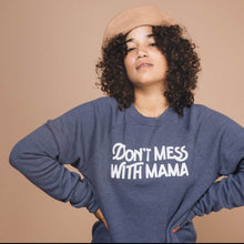 The Woods The Bee and the Fox Don't Mess with Mama sweatshirt Mother's Day