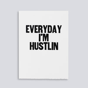 The Woods Paper Jam Press rap lyrics print poster everyday i'm hustlin' RIck Ross