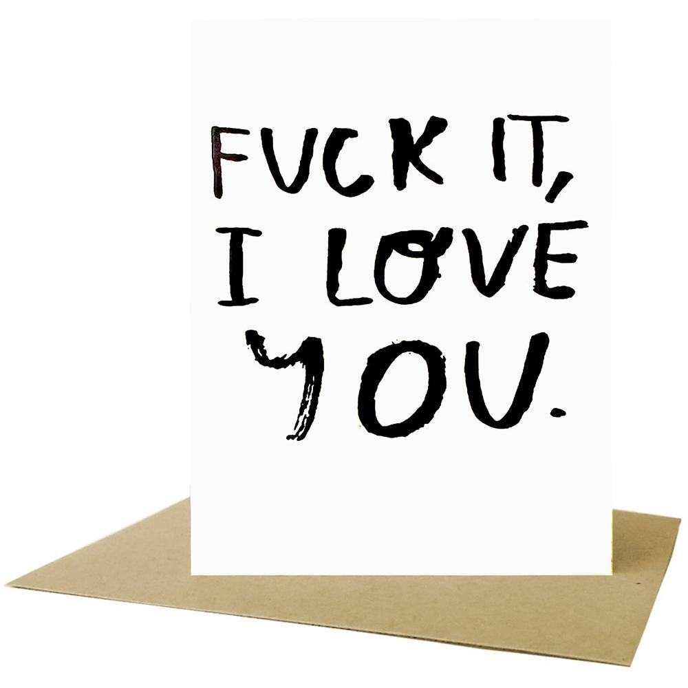 People I've Loved fuck it i love you print gift stationery greeting card audrey and olive maternity clothes shop the woods san francisco