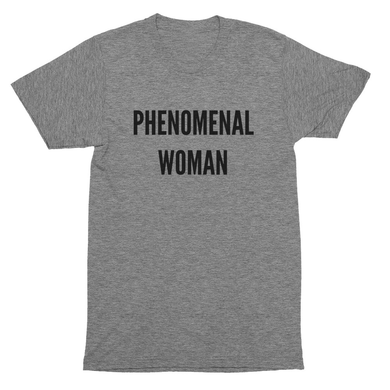 Phenomenal Woman tee shirt