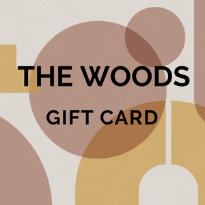 THE WOODS Gift Card