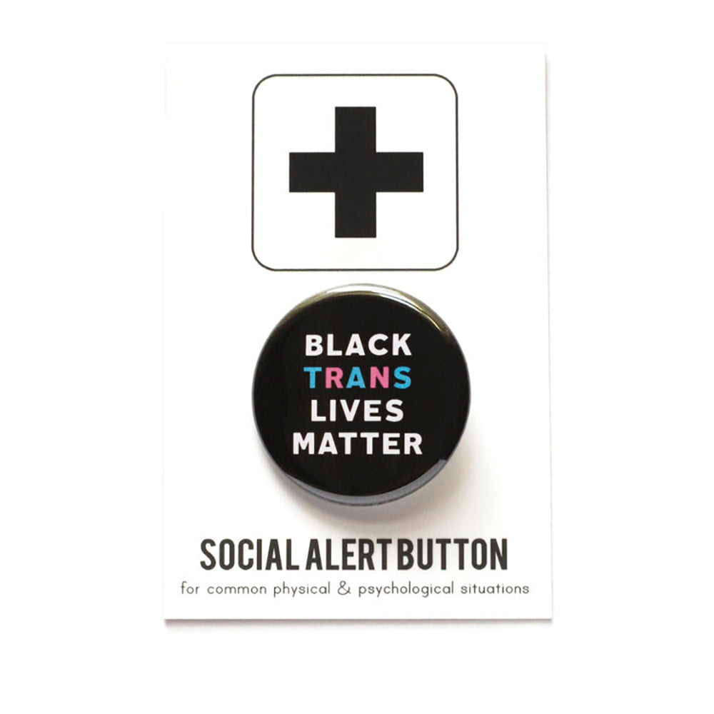 The Woods Word for Word Black Trans Lives Matter button pin gay pride