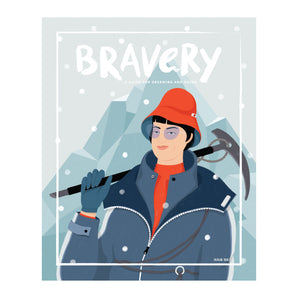 Bravery Magazine Issue Six
