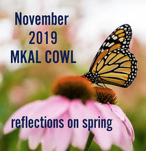 Reflections on Spring MKAL Cowl Kit