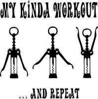 My Kinda Workout T-Shirt