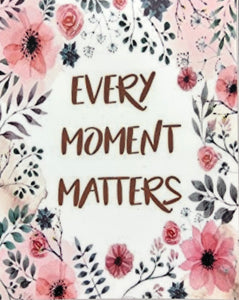 Every Moment Matters Decal