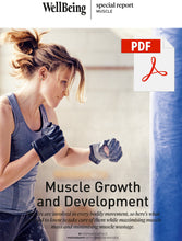 Load image into Gallery viewer, Special Report: Muscle Growth and Development