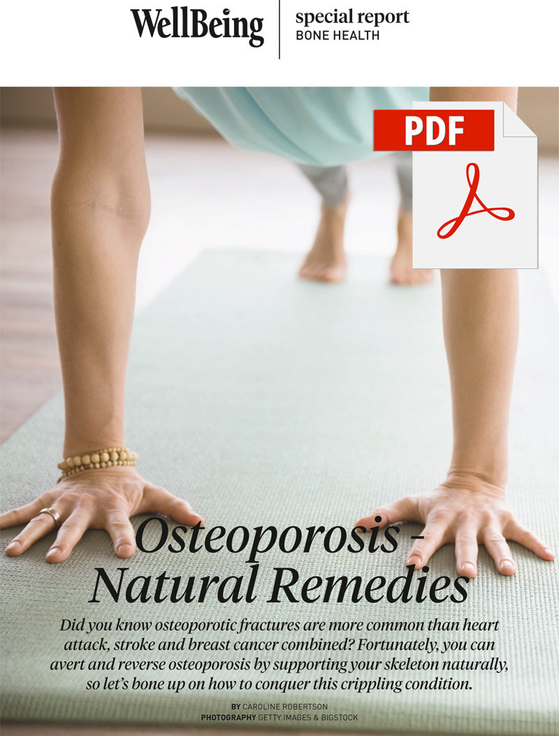 Special Report: Osteoporosis - Natural Remedies