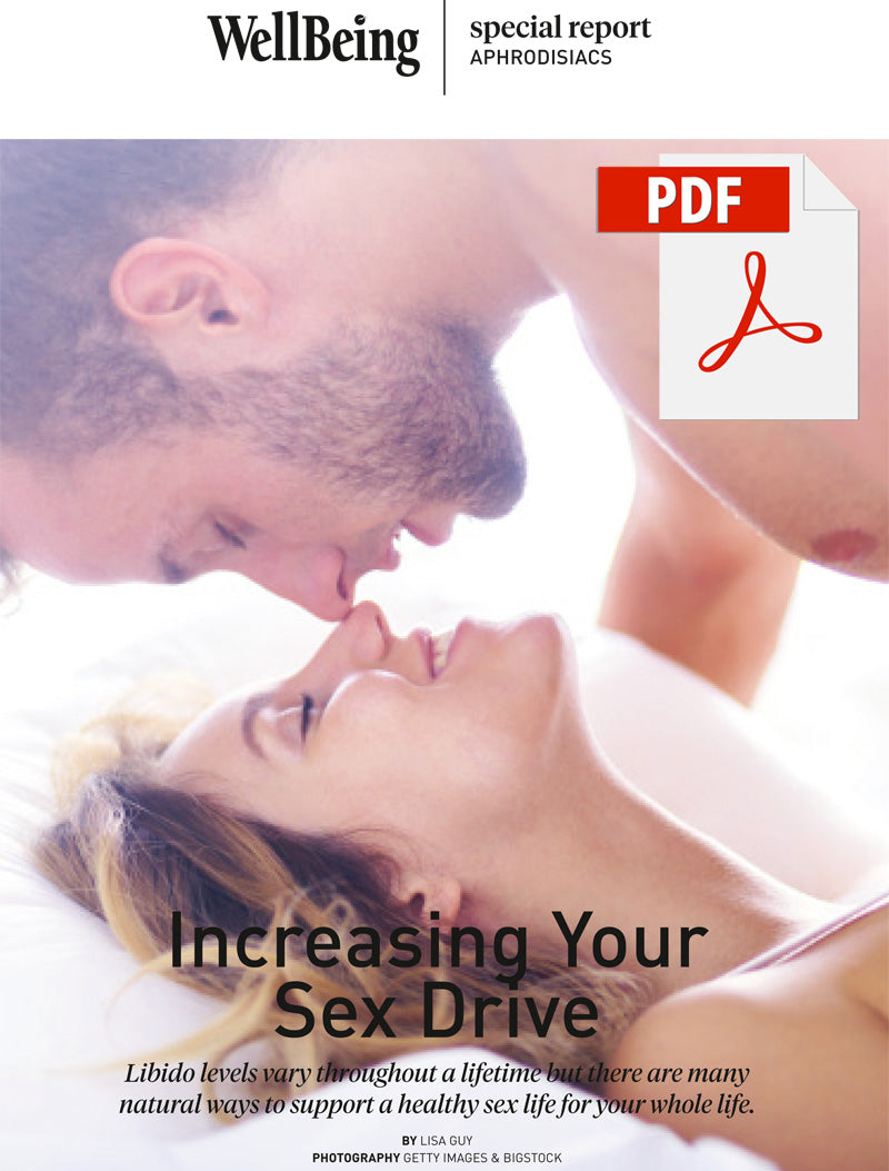 Special Report: Increasing Your Sex Drive