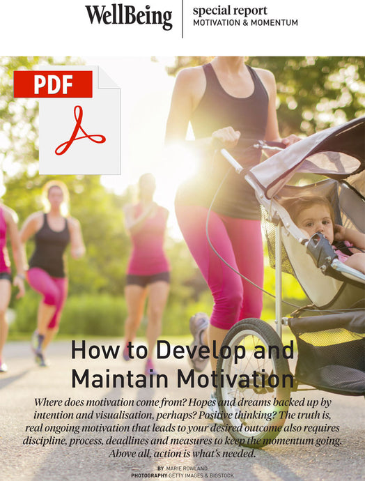 Special Report: How to Develop and Maintain Motivation