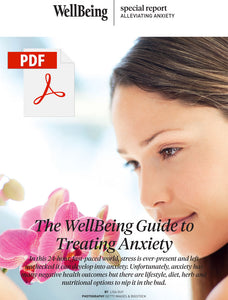 Special Report: The WellBeing Guide to Treating Anxiety