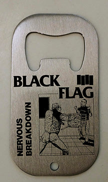 Black Flag Nervous Breakdown Bottle Opener