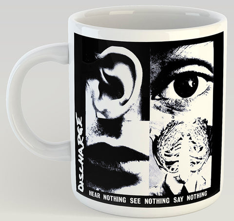 Discharge Hear Nothing See Nothing Say Nothing 11oz Coffee Mug