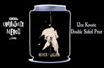 Discharge Never Again 12oz Koozie