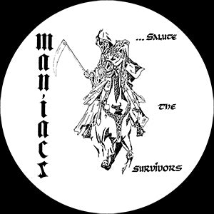 Maniacs Salue The Survivors Slipmat
