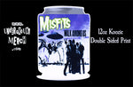 Misfits Walk Among Us 3rd Press 12oz Koozie