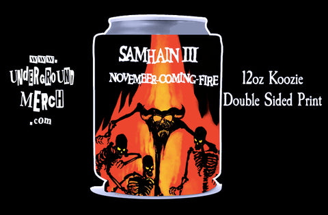 Samhain November Coming Fire 12oz Koozie