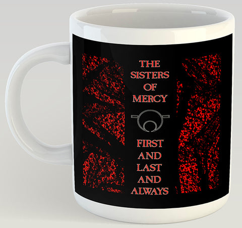 Sisters of Mercy First and Last and Always 11oz Coffee Mug