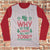 Why Is The Carpet All Wet Todd Ugly Christmas Long Sleeve - National Lampoon Christmas Vacation shirt