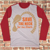 Save The Neck For Me Clark Ugly Christmas Style Long Sleeve - National Lampoon Christmas Vacation shirt