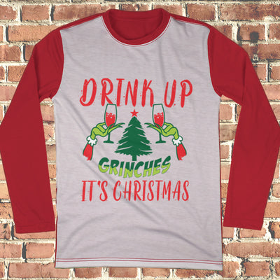 Drink Up Grinches Ugly Christmas Style Long Sleeve - Grinch Christmas Shirt