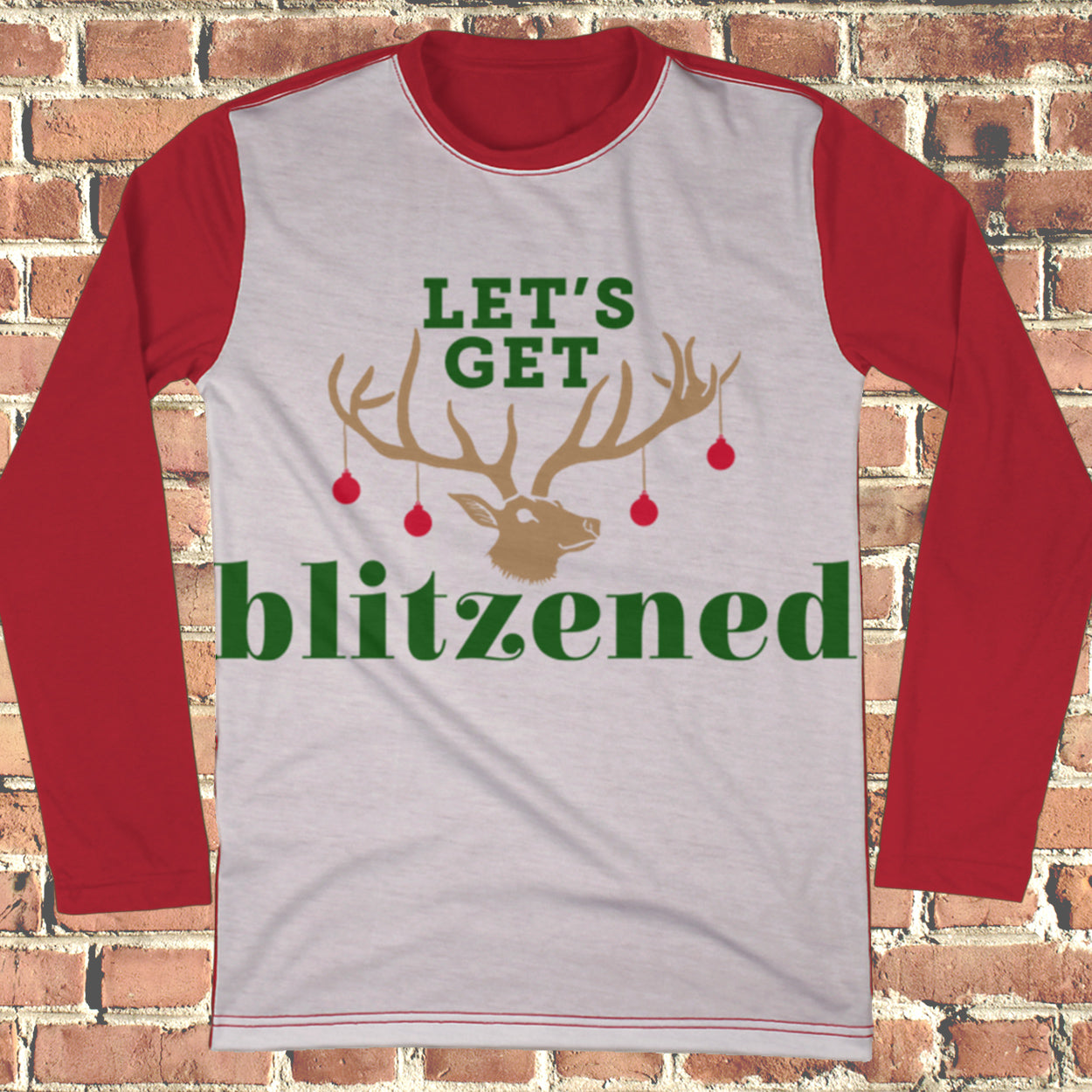 Let's Get Blitzened Ugly Christmas Style Long Sleeve - Funny Christmas Shirt