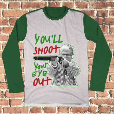 You'll Shoot Your Eye Out Ugly Christmas Style Long Sleeve - Christmas Story Movie Shirt