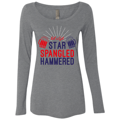 4th of July_Let's Get Star Spangled Hammered NL6731 Next Level Ladies' Triblend LS Scoop