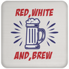 Patriotic - red white and brew Coaster
