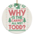 Why Is The Carpet All Wet Todd Ceramic Circle Ornament