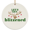 Let's Get Blitzened Ceramic Circle Ornament