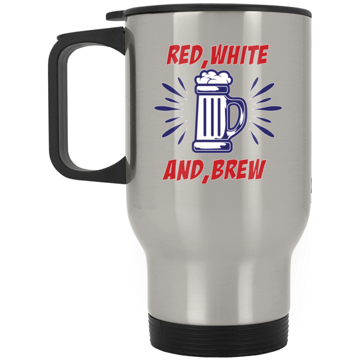 Patriotic - red white and brew Silver Stainless Travel Mug