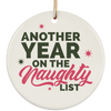 Another Year On The Naughty List Ceramic Circle Ornament