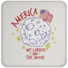 Patriotic - landing on the moon Coaster