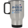Greek Pride - American Made with Greek Ingredients Silver Stainless Travel Mug