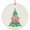 It's A Beaut Clark Ceramic Circle Ornament
