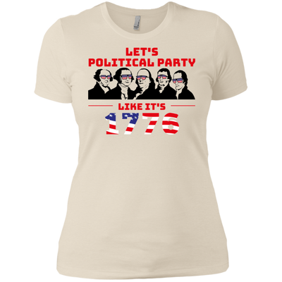 4th of July_Let's Political Party like it's 1776 Next Level Ladies' Boyfriend T-Shirt