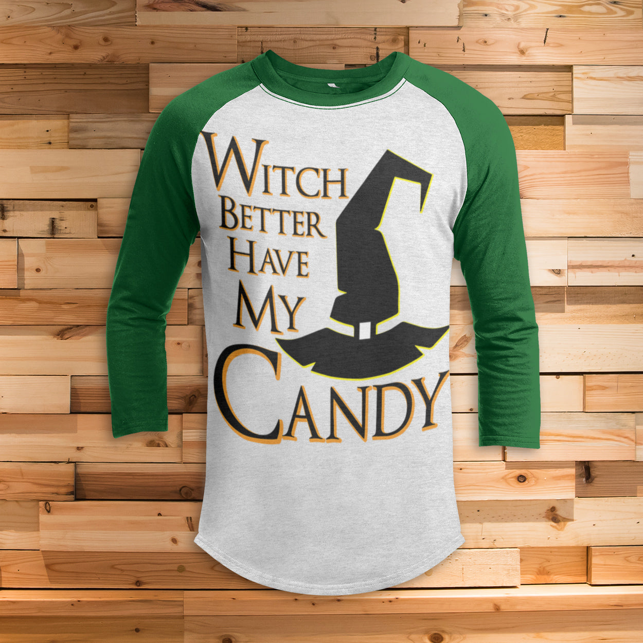 Witch Better Have My Candy All Over Print 3/4 Sleeve Raglan