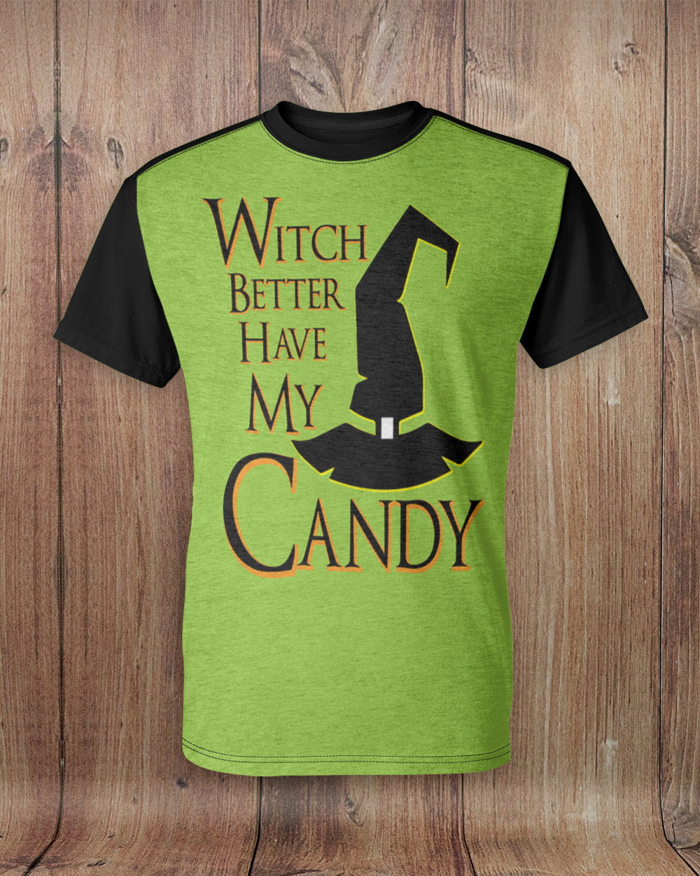 Witch Better Have My Candy All Over Print T-Shirt