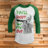 You'll Shoot Your Eye Out 3/4 Sleeve Raglan - Christmas Story Movie Shirt