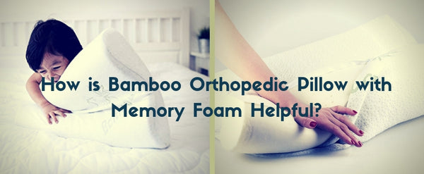 Bamboo Orthopedic Pillow with Memory Foam Helpful
