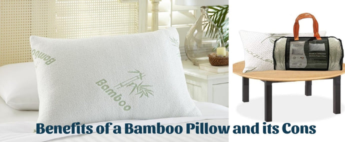 The Benefits of a Bamboo Pillow and its Cons