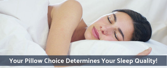 Your Pillow Choice Determines Your Sleep Quality!