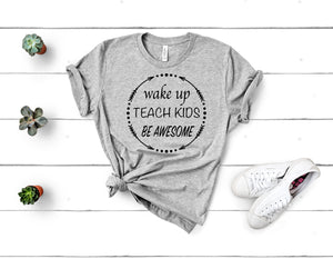 Be Awesome: Teacher Tee