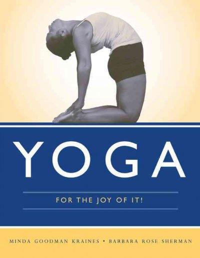 Yoga For The Joy Of It!