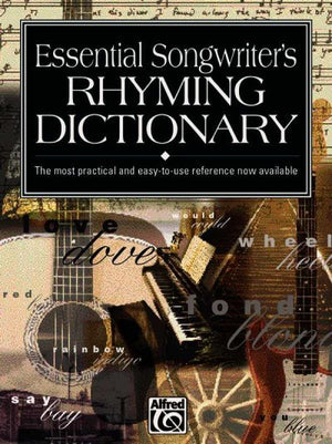 Essential Songwriters Rhyming Dictionary: Most Practical And Easy To Use Reference Now Available